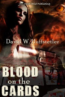 David W. Huffstetler's BLOOD ON THE CARDS