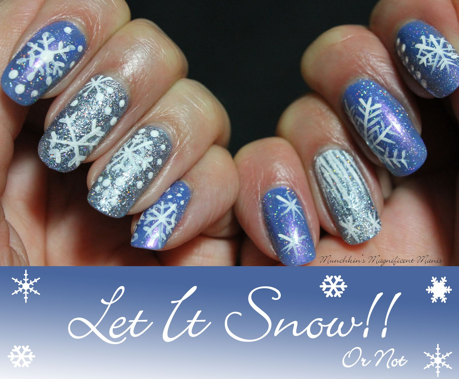 Munchkins Magnificent Manis Let It Snow Or Not Snowflake Winter
