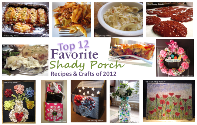 Top 12 Shady Porch Recipes and Crafts of 2012!