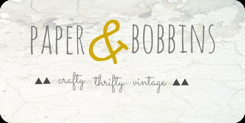 Paper & Bobbins