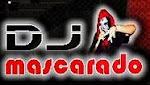 Dj Mascarado e Dj Carlinhos