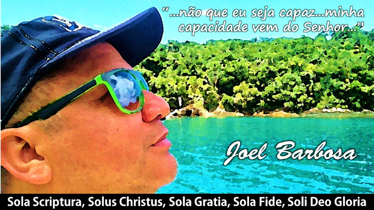 Biblical - Blog do Pr Joel Barbosa