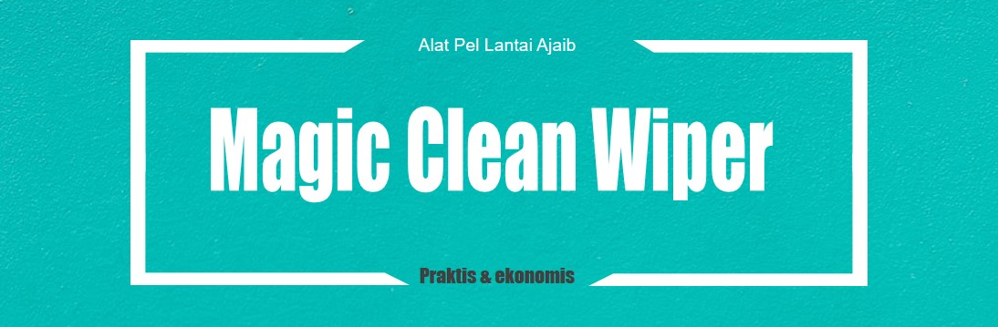Alat Pel Lantai Ajaib | Magic Clean Wiper