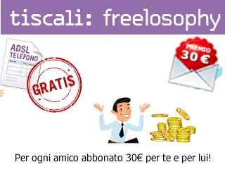 Invito Tiscali Freelosophy Adsl gratis, inviti email, sconto, offerta