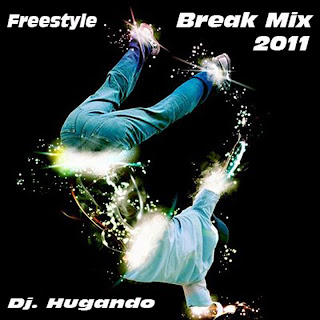 Freestyle - Break Mix 2011 Hugando