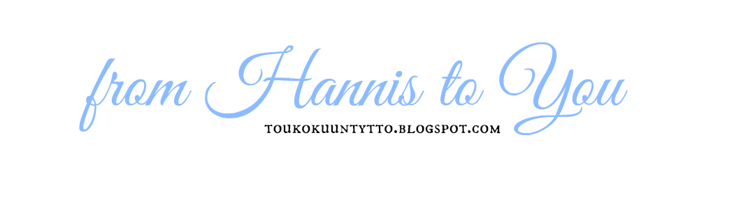 Toukokuun Tyttö - From Hannis To You
