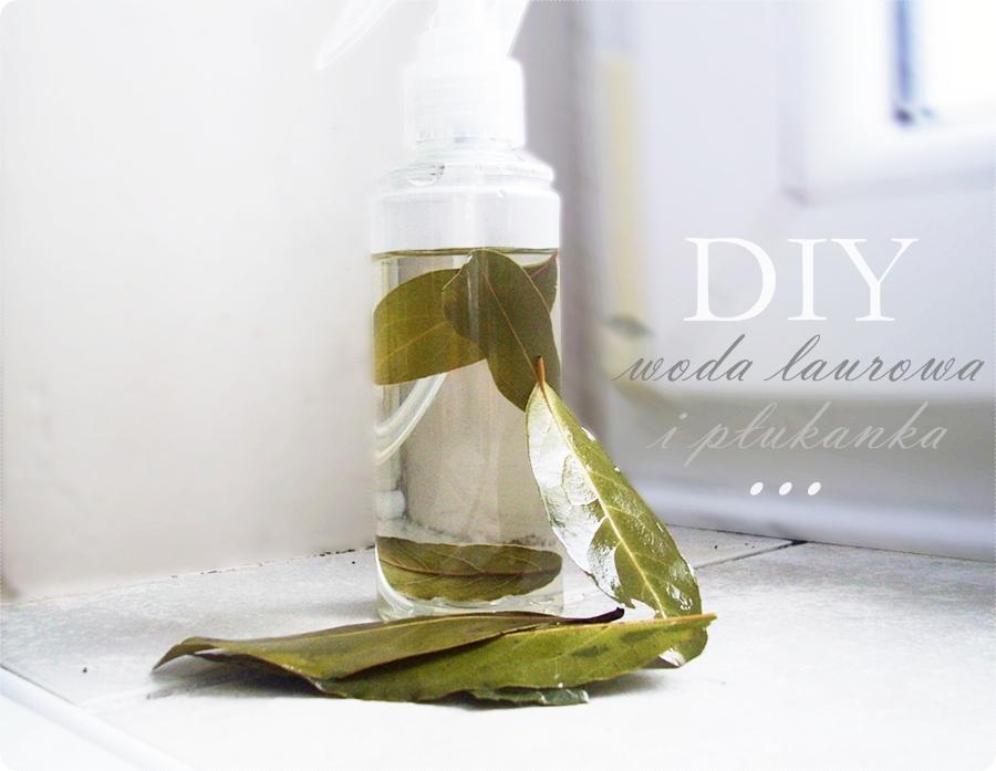 DIY : woda laurowa i płukanka do włosów