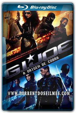 G.I. Joe – A Origem de Cobra (2009) Torrent – Blu-Ray Rip 720p | 1080p Dual Áudio 5.1