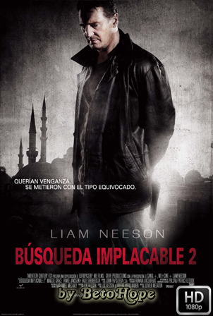 Busqueda Implacable 2 [1080p] [Latino-Ingles] [MEGA]