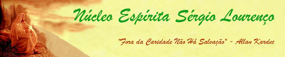 Núcleo Espírita Sérgio Lourenço