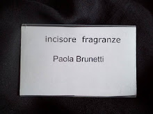 Paola Brunetti, incisore fragranze