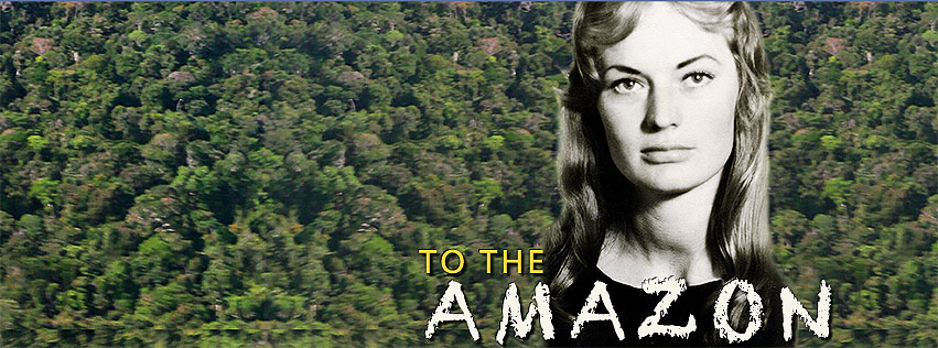 Al Amazonas / To the Amazon