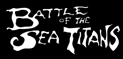 BATTLE OF THE SEA TITANS