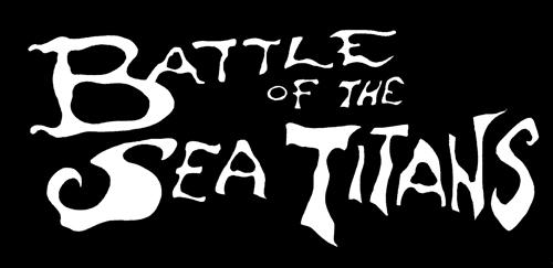 BATTLE OF THE SEA TITANS