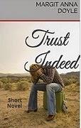 Trust Indeed