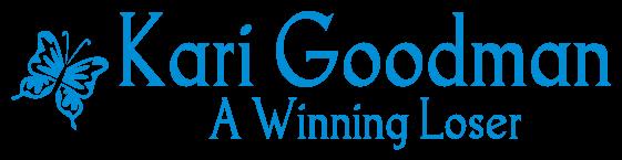 Kari Goodman - A Winning Loser