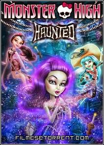 Monster High - Assombrada Torrent dublado