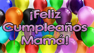Feliz Cumpleaños mamá!