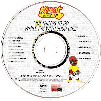 Kwest Tha Madd Lad – 101 Things To Do While I'm With Your Girl (Promo CDM) (1994) (320 kbps)