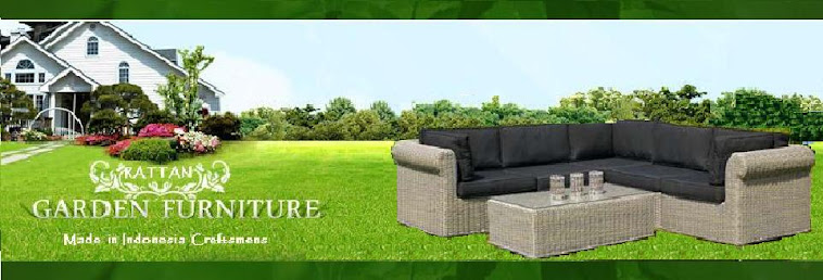 Click here for RATTAN GARDEN FURNITURE TREND