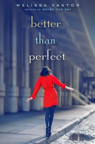 Review: Better Than Perfect by Melissa Kantor