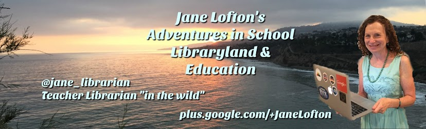 Jane Lofton's Adventures in School Libraryland