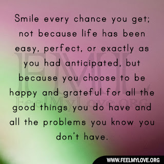 Smile every chance you get