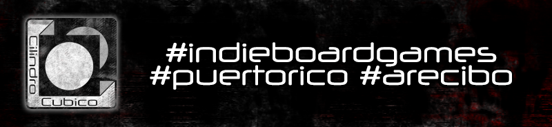 Cilindro Cubico: The Puerto Rican Indie Board/Card Game Dev