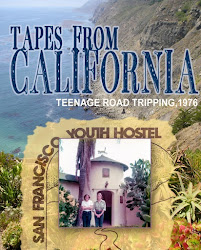 TAPES FROM CALIFORNIA, Teenage Road Tripping, 1976