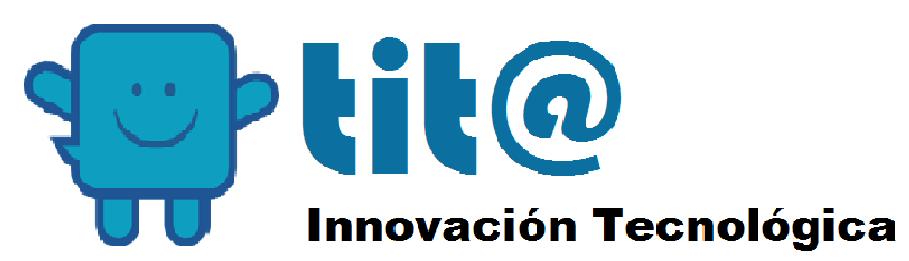 TIT@ INNOVACIÓN TECNOLÓGICA
