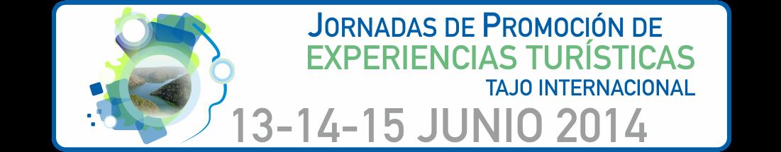 Jornadas de Promoción de Experiencias Turísticas. Tajo Internacional