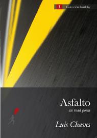 asfalto , un road poem / ed. lanzallamas