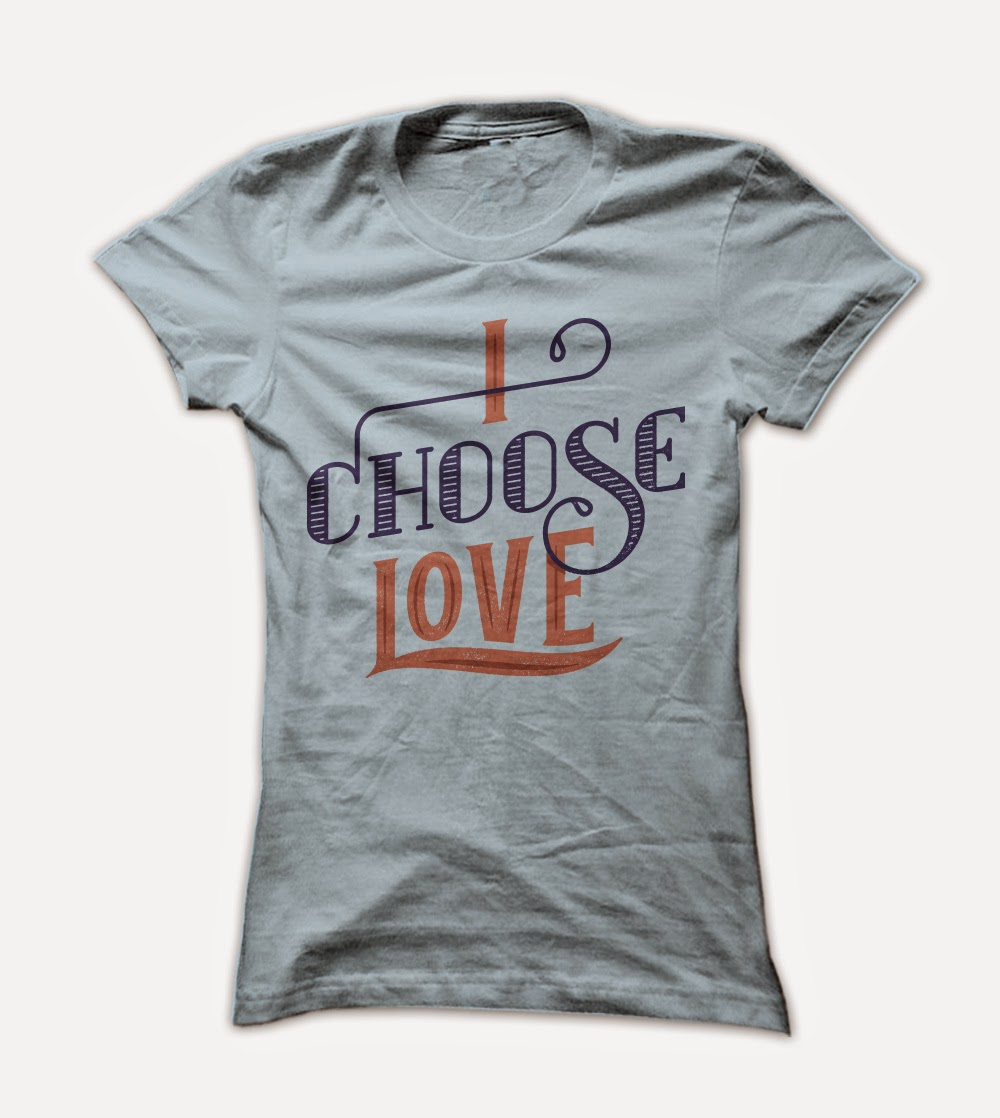 I Choose Love Ladies T Shirt