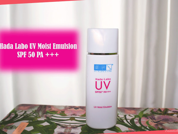 A must-have sunscreen - Hada Labo UV Moist Emulsion SPF 50+ PA +++