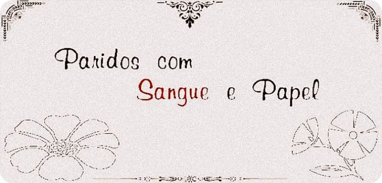 Paridos com Sangue e Papel