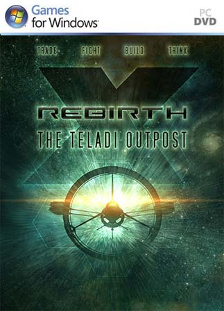 X Rebirth: The Teladi Outpost Download for PC