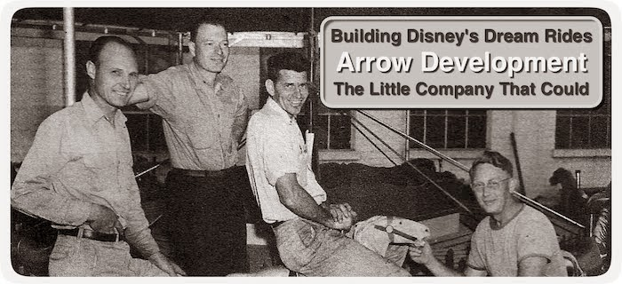 Arrow Development - Building Disney's Dream Rides
