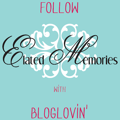Follow Elated Memories with Bloglovin'