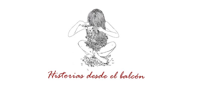 Historias desde el balcón