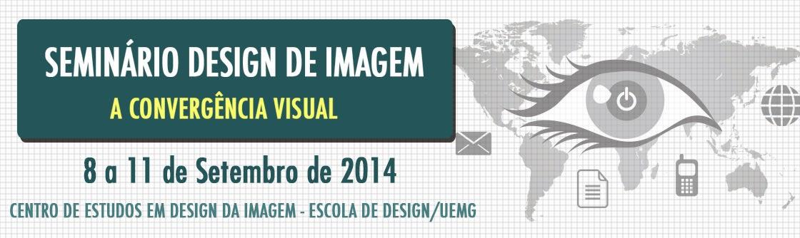 SEMINÁRIO DESIGN DE IMAGEM | Centro da Imagem | UEMG
