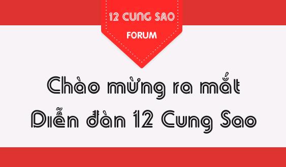 Ra mắt diễn đàn Forum.12CungSao.Com - Tám xả láng!