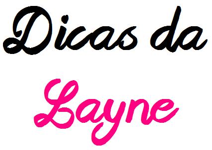 Dicas da Layne