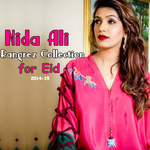 Nida Ali Rangrez Collection'14