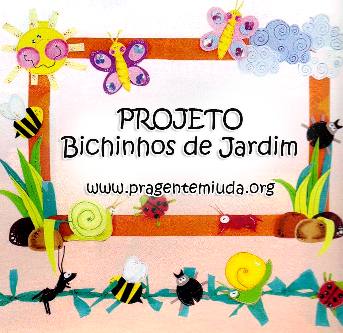projeto bichinhos de jardim para primavera