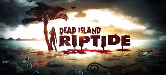 Dead Island: Riptide &#8211; PC