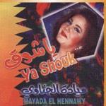 Mayada El Henawy-Ya chou9