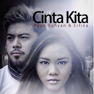 Ryan Sufiyan & Erlina - Cinta Kita MP3