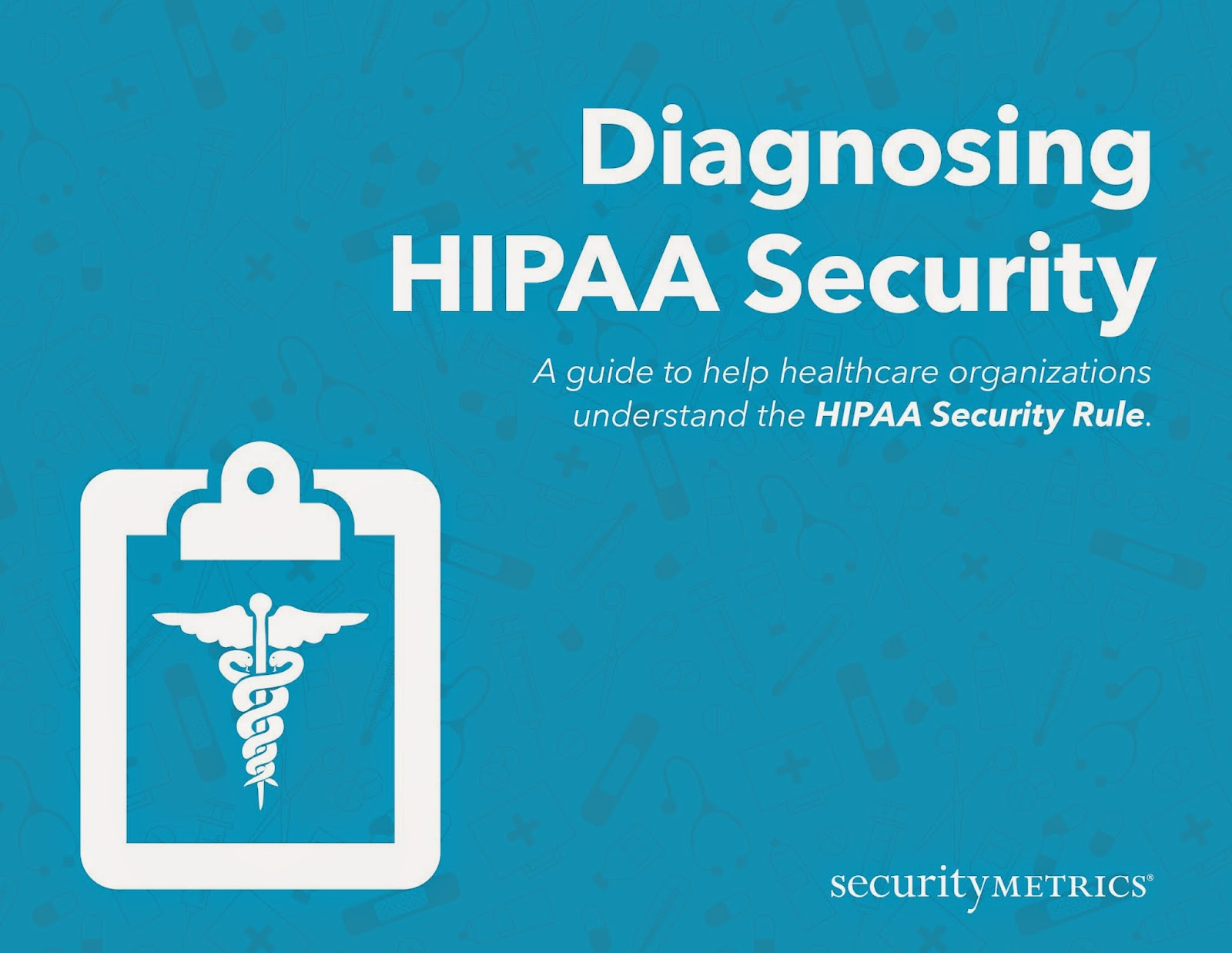 Diagnosing HIPAA Security Requirements eBook