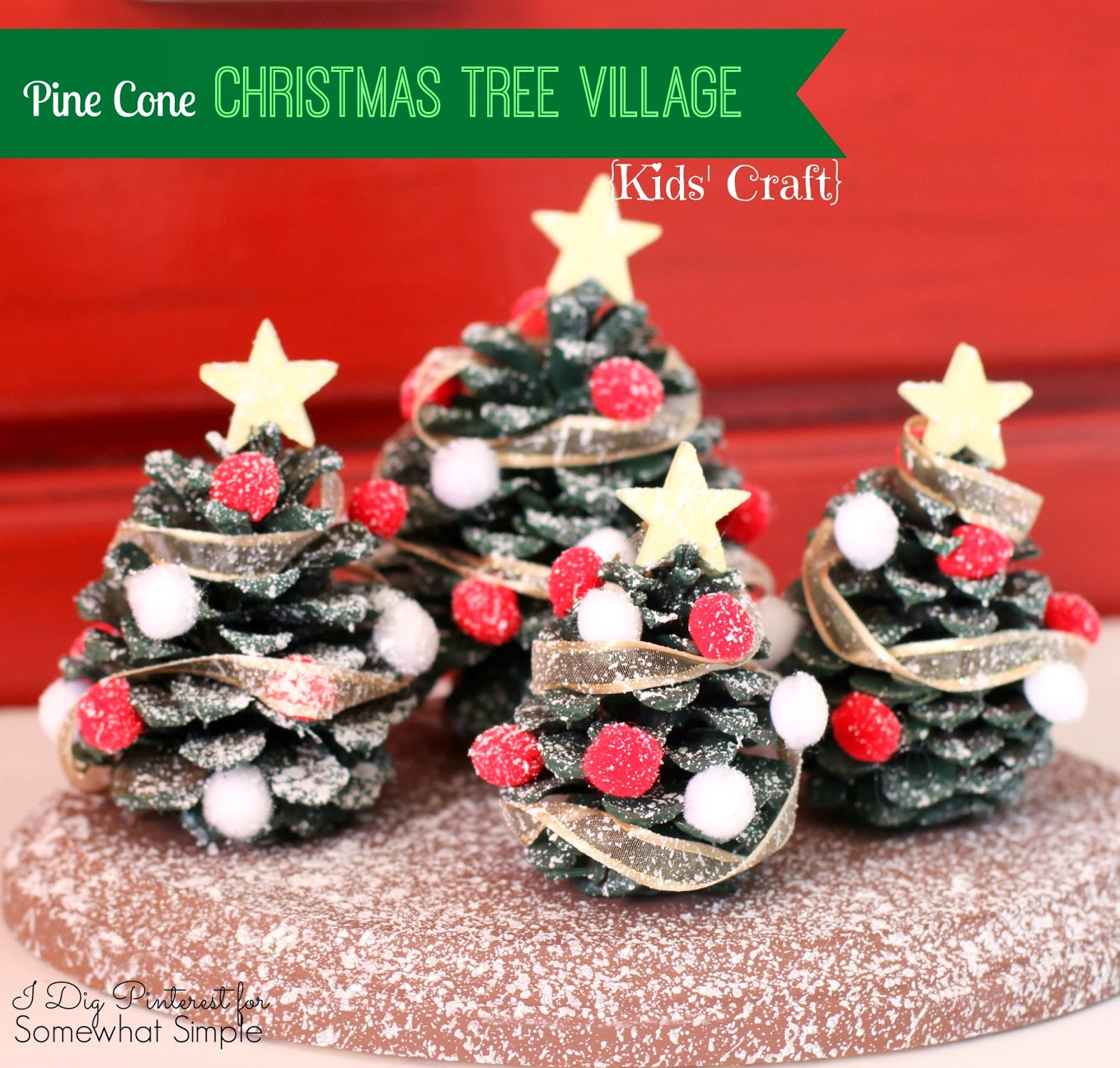 kids craft pine cone christmas tree village decoration - Pine Cone Christmas Tree Decorations