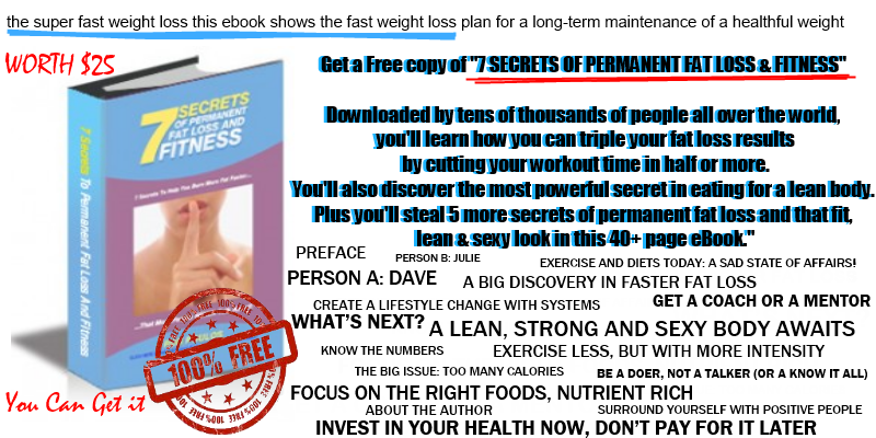 Free 7 Secrets OF Fat Loss And Fitness
